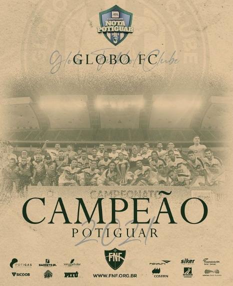 Parabéns Globo, Campeão Potiguar de 2021