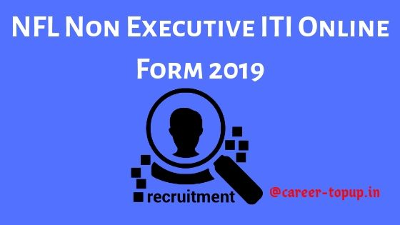 NFL Non Executive ITI Online  Application Form 2019