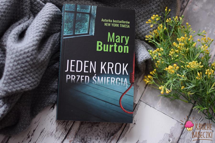 """""""Jeden krok przed śmiercią""""  Mary Burton"""