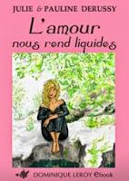 http://lesreinesdelanuit.blogspot.fr/2015/05/lamour-nous-rend-liquide-de-julie-et.html