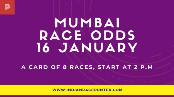 Mumbai Race Odds 16 January, India Race Tips,  Race Odds,