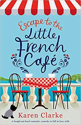 French Village Diaries book review Escape to the Little French Café Karen Clarke