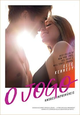 O jogo (Amores improváveis, vol. 3), de Elle Kennedy