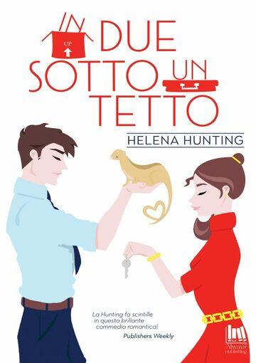 In due sotto un tetto di Helena Hunting recensione