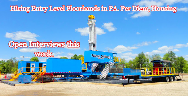 Entry Level Floorhands Needed ASAP in PA. Per Diem, Housing Provided, 14 Days On/14 Off.