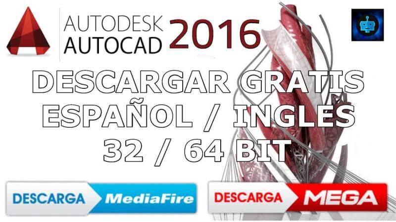 Descargar autocad 2016 gratis por Mega y Mediafire