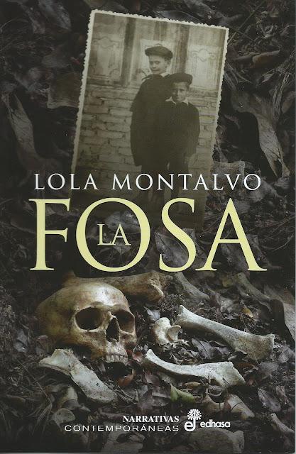 """Imagen que muestra la portada de la novela  """"La fosa"""", de la autora Lola  Montalvo. Muestra una imagen antigua de dos niños superpuesta sobre una gran cantidad de huesos  humanos"""