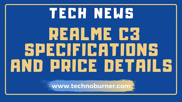 Realme C3 first Smartphone in India with MediaTek Helio G70T at Low Budget