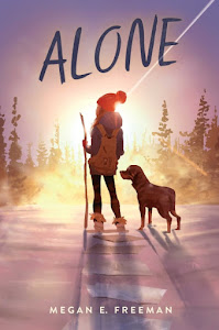 Alone by Megan E. Freeman
