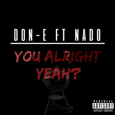 World Going Crazy With Don-E's 'You Alright Yeah?'