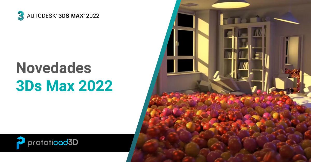 Novedades 3Ds Max 2022