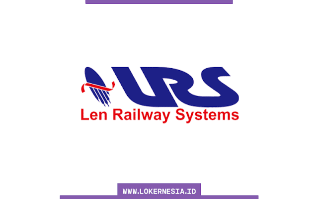 Lowongan Kerja Len Railway Systems Makassar Agustus 2021