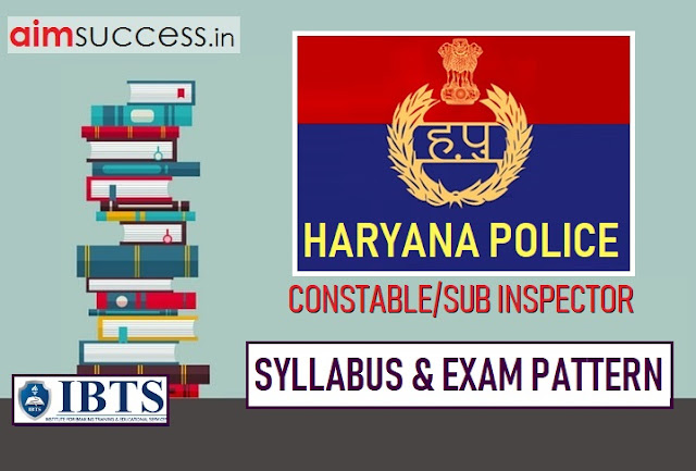 Haryana Police Constable/SI Syllabus and Exam Pattern 2019