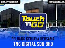 Jawatan Kosong di TNG Digital Sdn Bhd