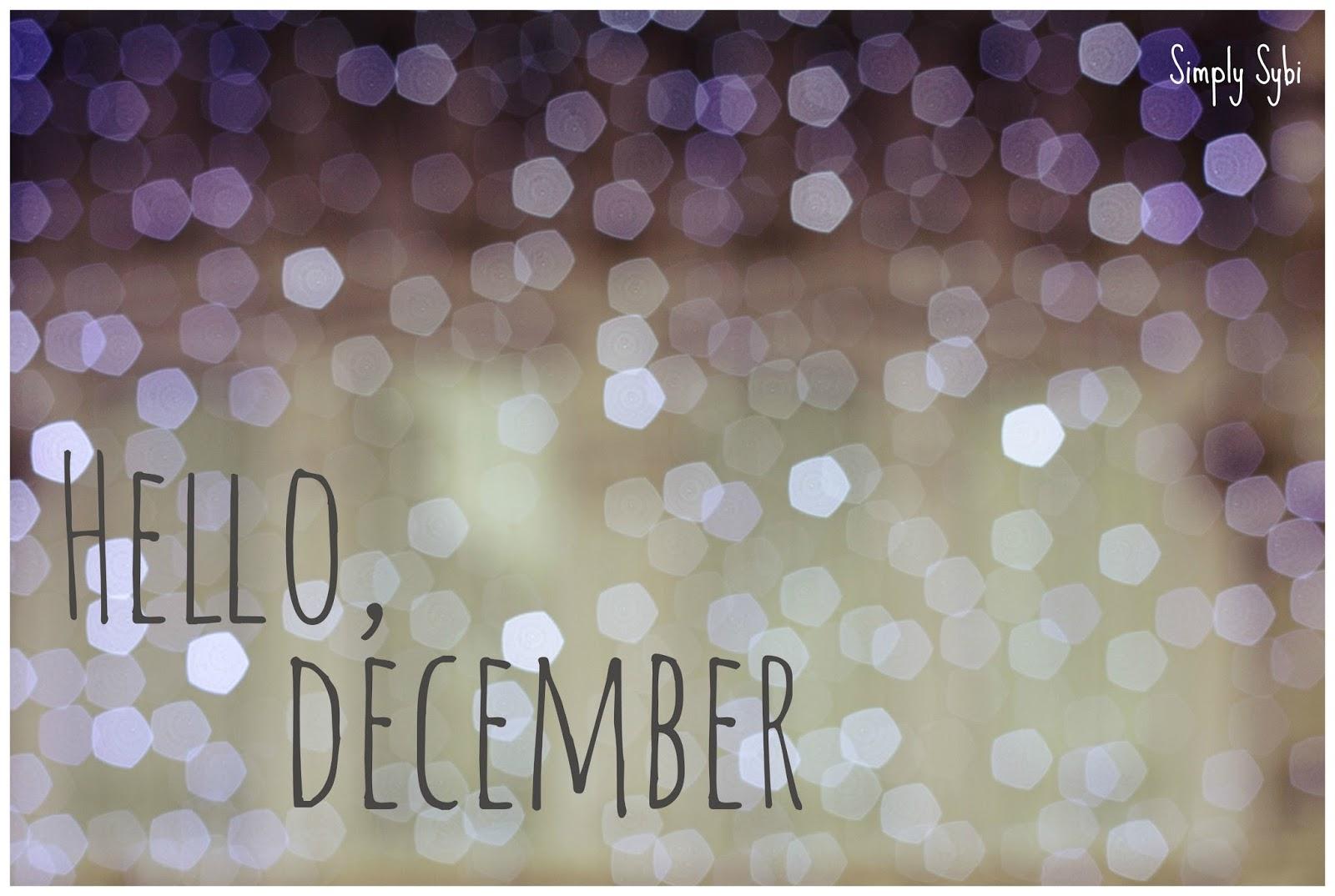 Simply Sybi: Hallo DecemberHello December Make My Wishes Come True