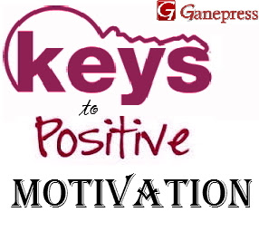Keys to Positive Motivation