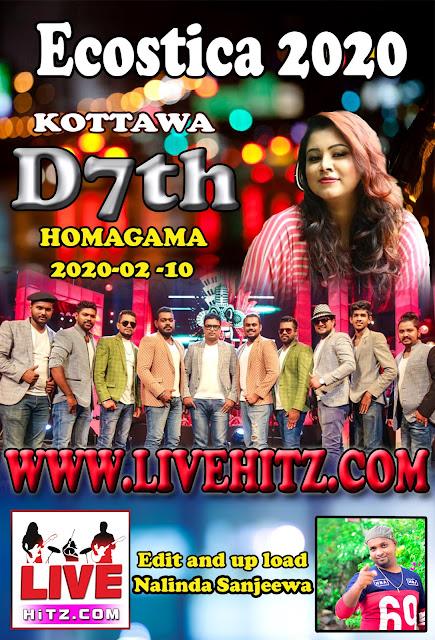 KOTTAWA D7th ECOSTICA LIVE IN HOMAGAMA 2020-02-10