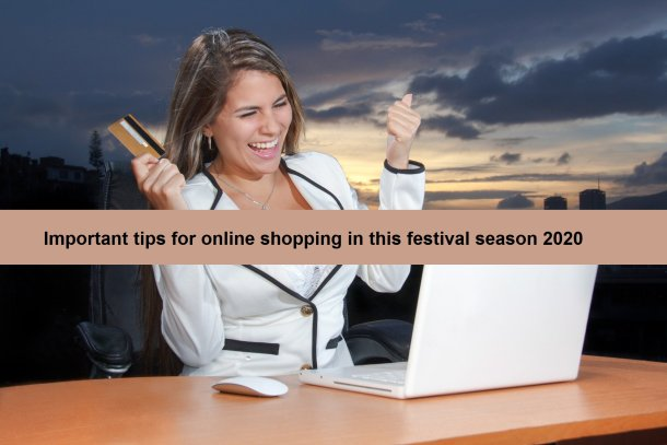 Important tips for online shopping in this festival season 2020