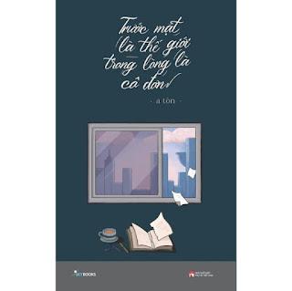 Sách - Trước Mặt Là Thế Giới Trong Lòng Là Cô Đơn ebook PDF-EPUB-AWZ3-PRC-MOBI