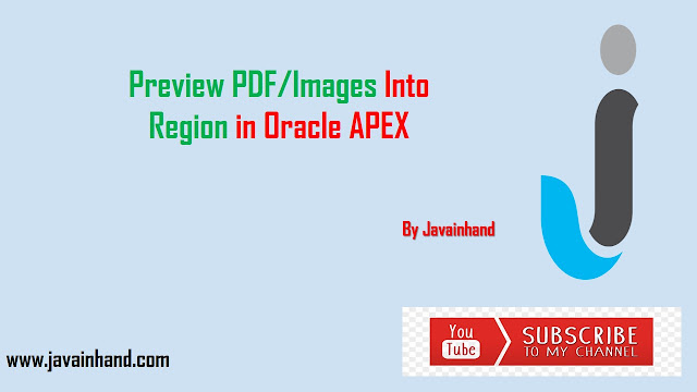Oracle APEX Tutorial - Preview PDF/Image into a Region in Oracle Apex