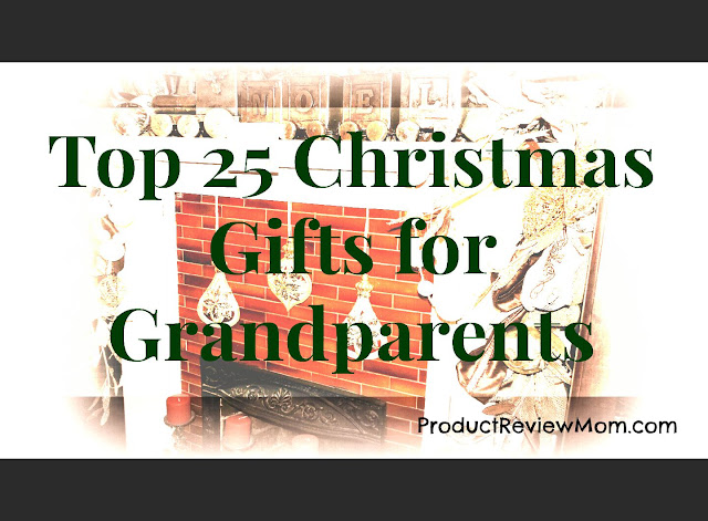 Top 25 Christmas Gifts for Grandparents  via  www.productreviewmom.com