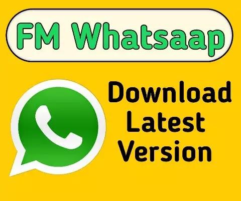 Download FM Whatsapp Latest Version 2021