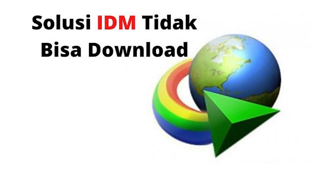 Instal IDM Tapi Tidak Bisa Download