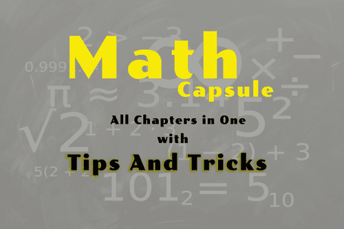 Math Capsule : Tips and Tricks for all Chapters Topic Wise [PDF Download] - exam tyaari