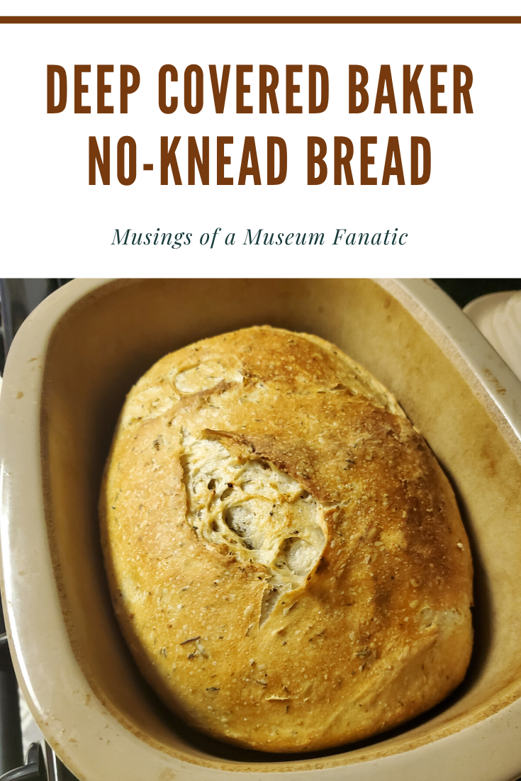 Deep Covered Baker No-Knead Bread by Musings of a Museum Fanatic #recipe #cooking