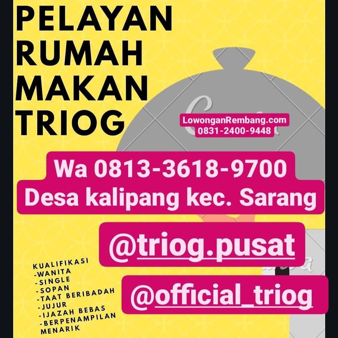 Lowongan Kerja Pelayan Rumah Makan Waterboom Trio G Rembang Tanpa Syarat Pendidikan Cukup Chat WhatsApp