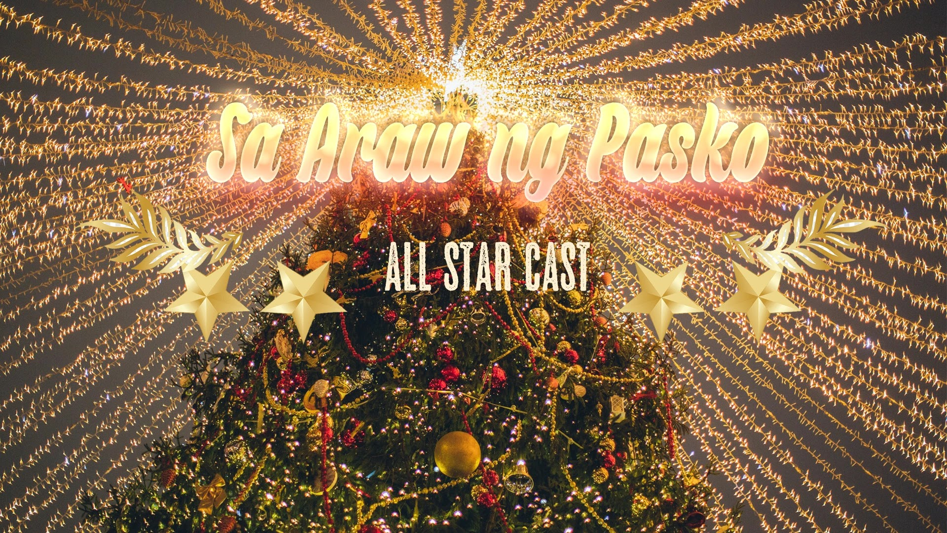 Sa Araw Ng Pasko - All Star Cast
