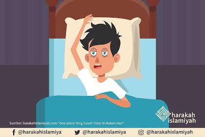 Coba Baca doa susah tidur Ini! Insyaa Allah Dimudahkan Ngantuk