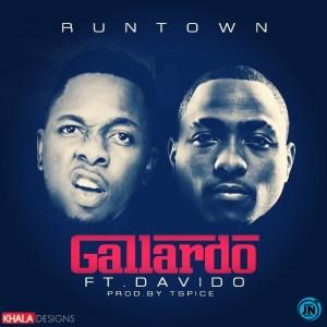 Download Audio | Runtown - Gallardo Ft. Davido