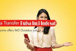 Cara Terbaru Untuk Transfer Pulsa IM3 Indosat