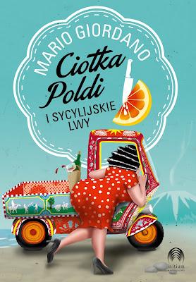 Mario Giordano - Ciotka Poldi i Sycylijskie Lwy - NEWS ZAPOWIADAJĄCY