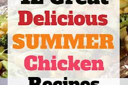 12 Great Summer Chicken Recipes