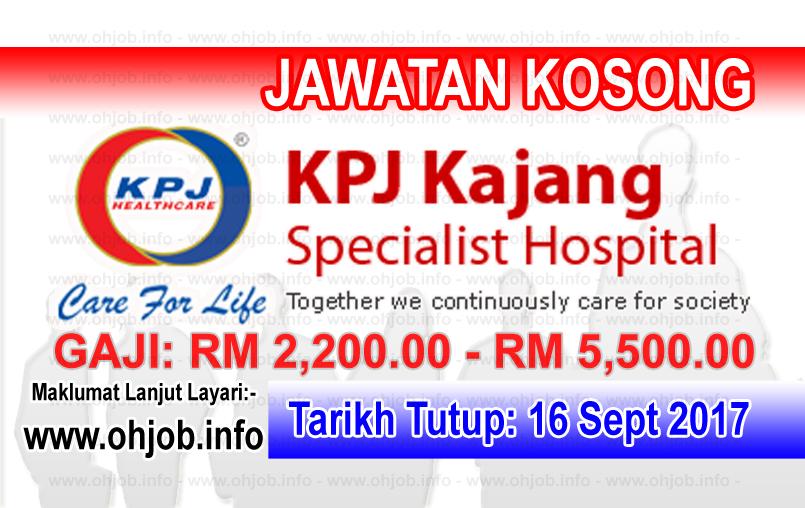 Jawatan Kerja Kosong KPJ Kajang Specialist Hospital logo www.ohjob.info september 2017