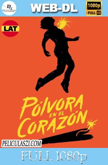 Pólvora en el Corazón (2020) Full HD AMZN WEB-DL 1080p Latino