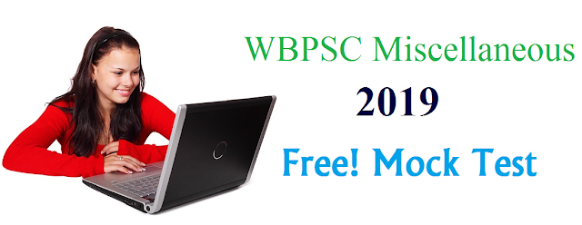 WBPSC Miscellaneous 2019 Mock Test-04