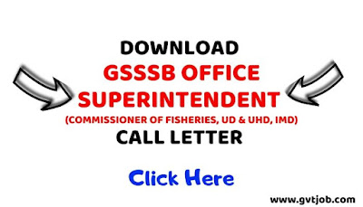 GSSSB Office Superintendent Call Letter-gvtjob.com