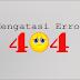 Cara Mengatasai Pesan Error HTTP 404 Not Found