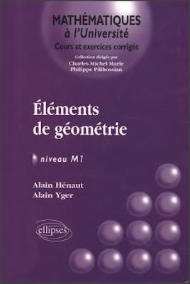 Télécharger Livre Gratuit Eléments de géométrie, Niveau M1 pdf