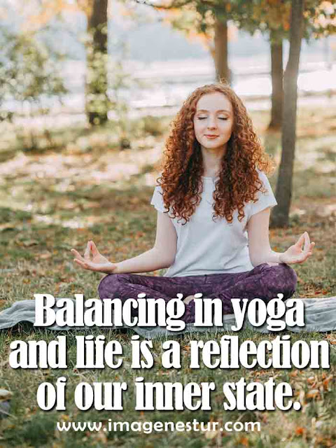 Balancing in yoga and life is a reflection of our inner state