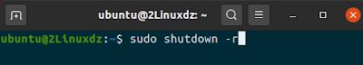 sudo shutdown -r