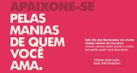 'Manias de quem você ama' Shopping Praça Nova