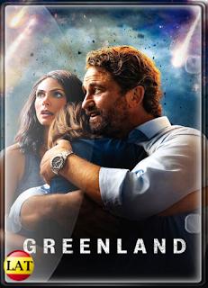 Greenland: El Día del Fin del Mundo (2020) DVDRIP LATINO/ESPAÑOL