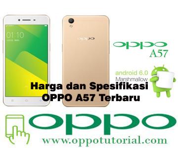 Harga dan Spesifikasi OPPO A57 Terbaru