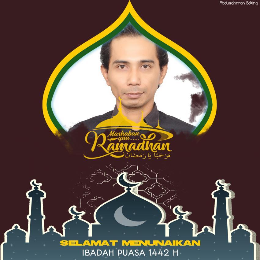 Selamat Menunaikan Ibadah Shaum Ramadhan 1442 H