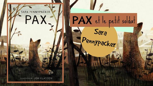 http://www.alexbouquineenprada.com/2017/11/pax-et-le-petit-soldat-sara-pennypacker.html