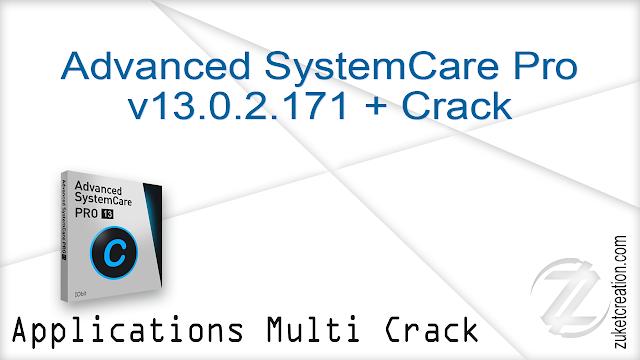 Advanced SystemCare Pro v13.0.2.171 + Crack
